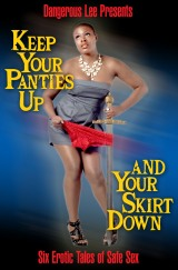 Keep Your Panties Up and Your Skirt Down Giveaway!